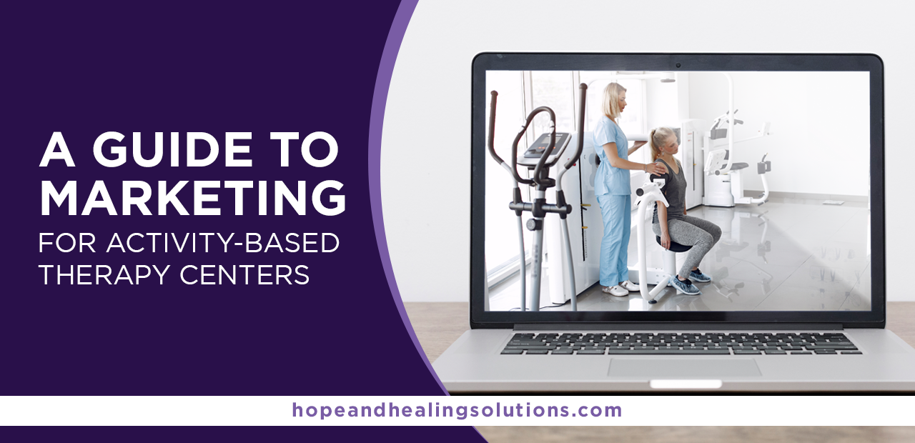 marketing for activity-based therapy centers