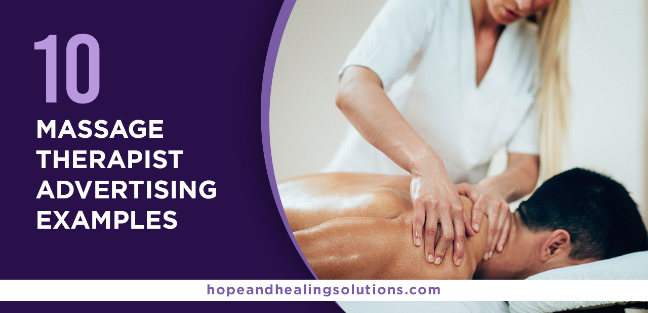 10 Massage Therapist Advertising Examples